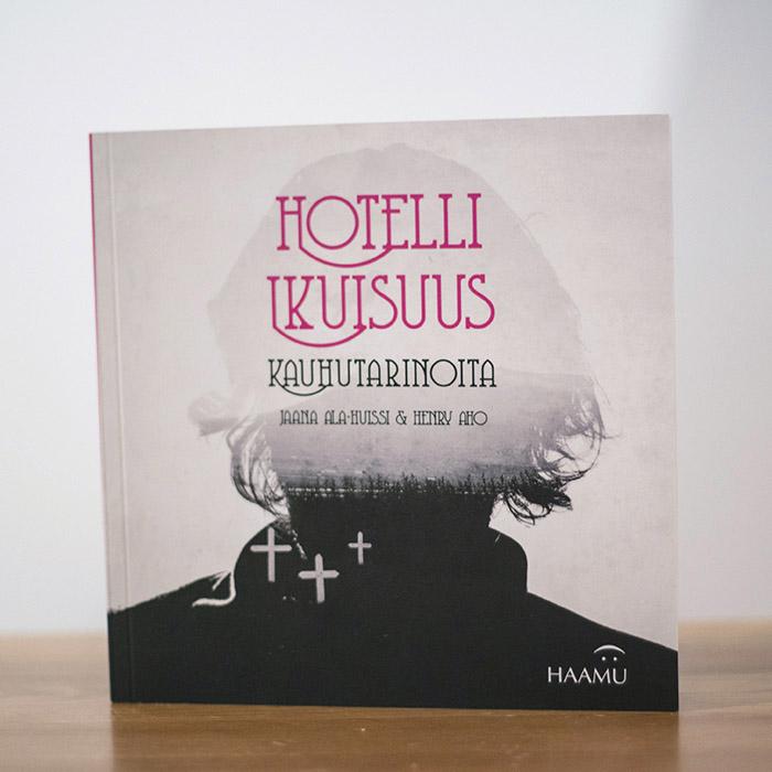 Hotelli Ikuisuus - Book Artwork