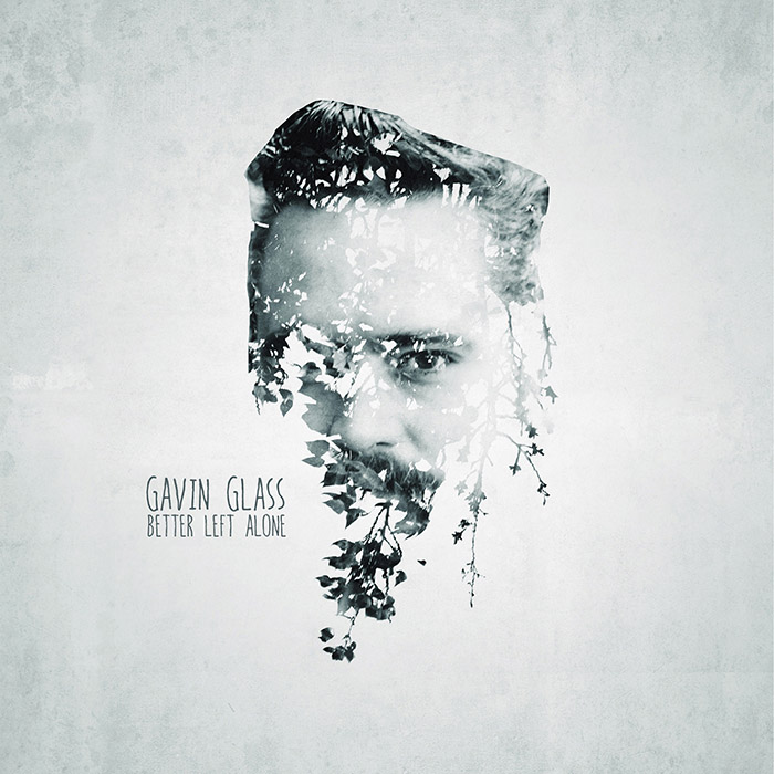 Gavin Glass - Better Left Alone single